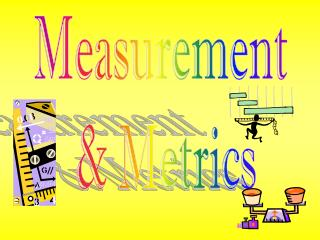 Measurement  & Metrics