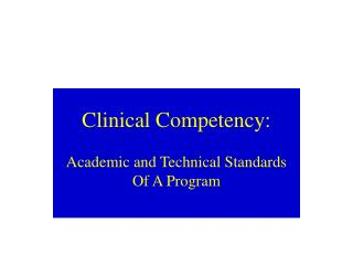 Clinical Competency: