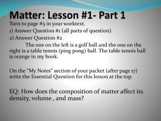 Matter: Lesson #1- Part 1