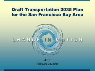 Draft Transportation 2035 Plan  for the San Francisco Bay Area