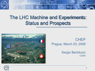 The LHC Machine and Experiments: Status and Prospects