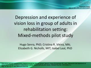 Hugo Senra, PhD; Cristina R. Vieira, MA;  Elizabeth G. Nicholls, MIT; Isabel Leal, PhD
