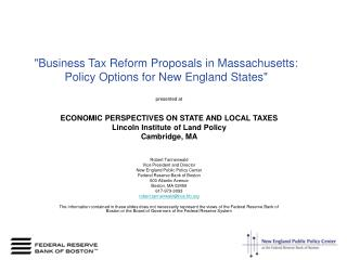"""Business Tax Reform Proposals in Massachusetts: Policy Options for New England States"""