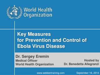 Key Measures for Prevention and Control of Ebola Virus Disease
