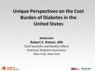 Unique Perspectives on the Cost Burden of Diabetes in the  United States