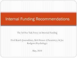 Internal Funding Recommendations