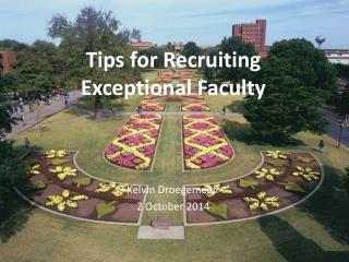 Tips for Recruiting Exceptional Faculty