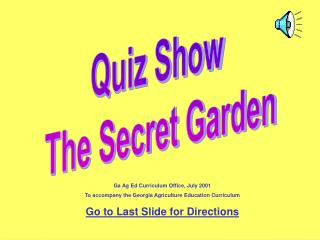 Quiz Show  The Secret Garden
