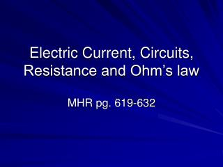 Electric Current, Circuits, Resistance and Ohm's law