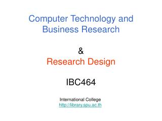 Computer Technology and Business Research & Research Design IBC464