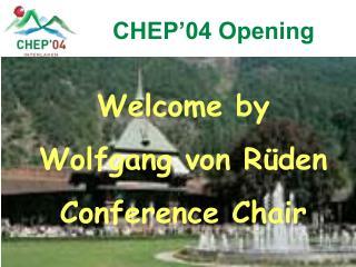 CHEP'04 Opening