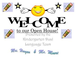 to our Open House!