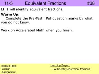 11/5		Equivalent Fractions			#38