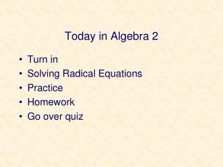 Today in Algebra 2
