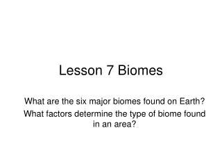 Lesson 7 Biomes