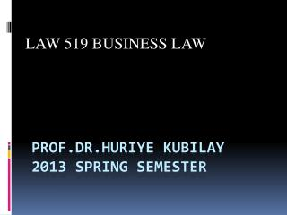 Prof.dr.huriye kubilay 2013  sprIng semester