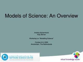 Models of Science: An Overview