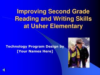 Improving Second Grade Reading and Writing Skills  at Usher Elementary
