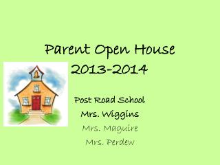 Parent Open House 2013-2014