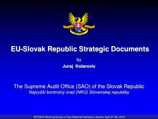 EU-Slovak Republic Strategic Documents by Juraj  Kolarovic
