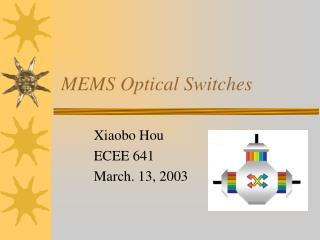 MEMS Optical Switches