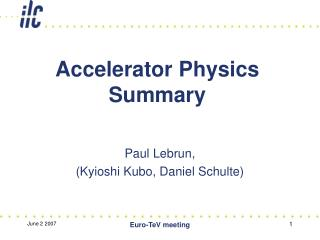 Accelerator Physics Summary
