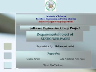 University of Palestine Faculty of Engineering and Urban planning Software Engineering department