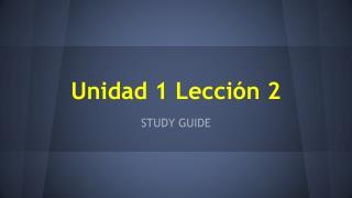 Unidad 1 Lecci�n 2