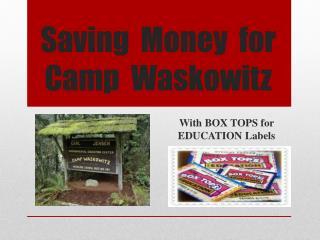 Saving  Money  for Camp   Waskowitz