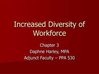 Increased Diversity of Workforce