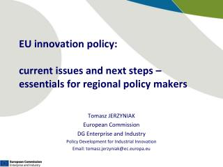 EU innovation policy:  current issues and next steps – essentials for regional policy makers