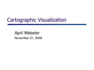 Cartographic Visualization
