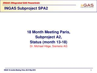 INGAS Subproject SPA2