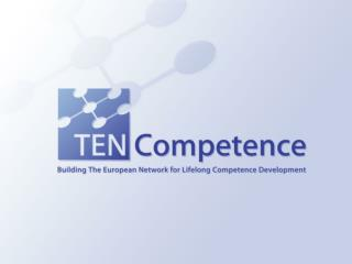 TENCompetence Management Issues: WP1 Eric Kluijfhout