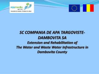 SC COMPANIA DE APA TARGOVISTE-DAMBOVITA SA Extension and Rehabilitation of