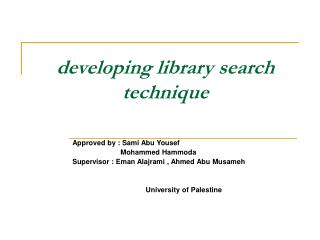 developing library search technique
