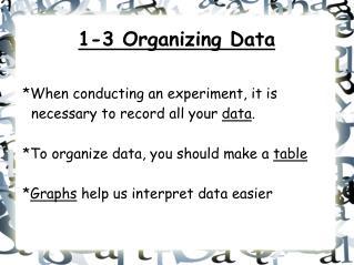 1-3 Organizing Data