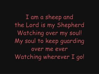 I am a sheep and