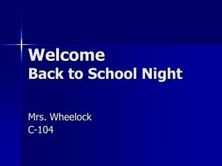 Welcome Back to School Night