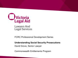 FCRC Professional Development Series Understanding Social Security Prosecutions