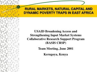 RURAL MARKETS, NATURAL CAPITAL AND DYNAMIC POVERTY TRAPS IN EAST AFRICA