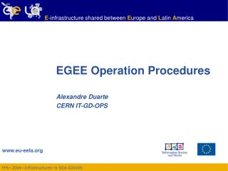 EGEE Operation Procedures