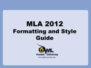 MLA 2012 Formatting and Style Guide