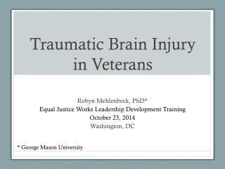 Traumatic Brain Injury in Veterans