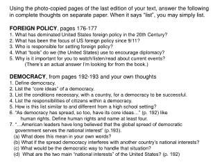 Using the photo-copied pages of the last edition of your text, answer the following