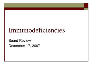 Immunodeficiencies