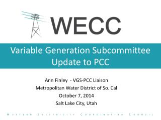 Variable Generation Subcommittee Update to PCC