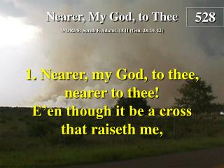 Nearer, My God, to Thee  (Verse 1)