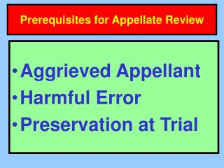 Prerequisites for Appellate Review