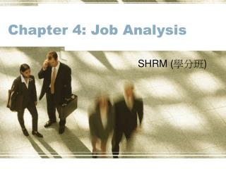 Chapter 4: Job Analysis
